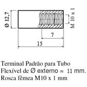 Terminal Padrão para Tubo; Flexível de Ø externo = 11 mm; Rosca fêmea M10 x 1mm